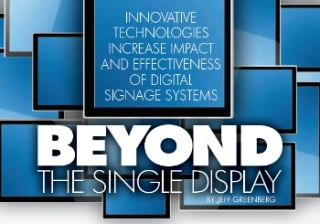 BEYOND THE SINGLE DISPLAY