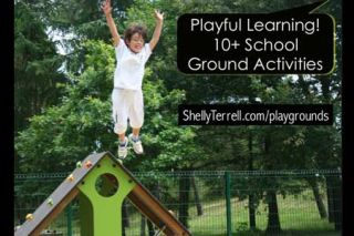 Schools as Learning Playgrounds! 20 Ideas & Resources