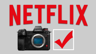 Netflix approves Panasonic S1H for filming broadcast content
