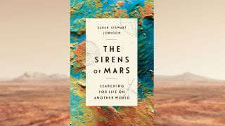 """The Sirens of Mars"" by Sarah Stewart Johnson."