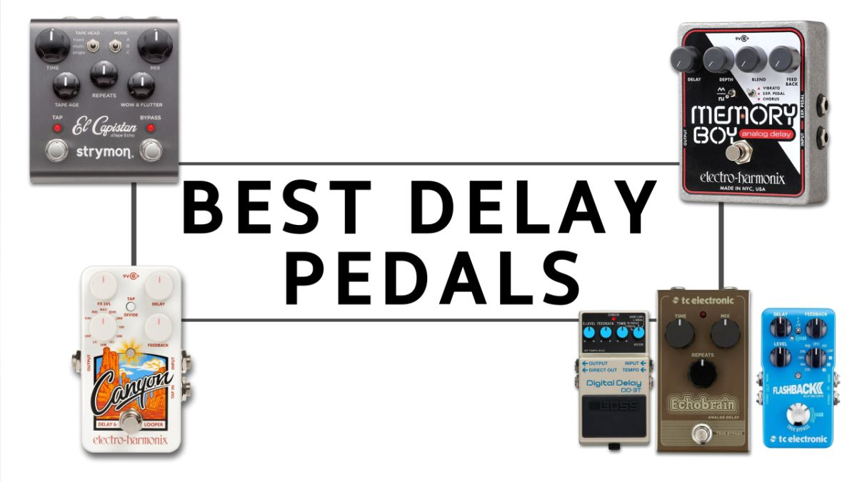Best Delay Pedal 2021 The best delay pedals 2020: top recommendations for your