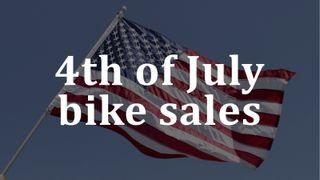 4th of July bike sales