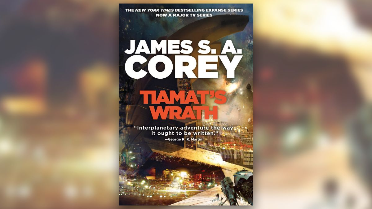 'Tiamat's Wrath' Builds Up to Grand Finale for 'Expanse' Books