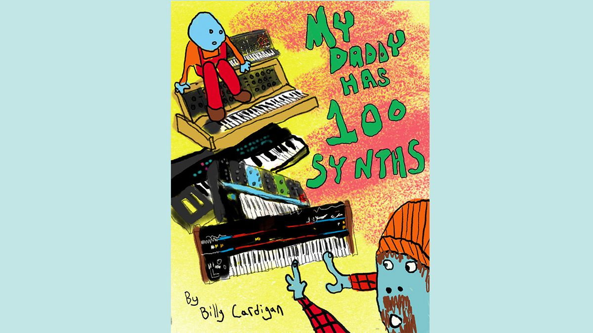 My Daddy Has 100 Synths could be the children's book you need in your life