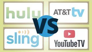 Hulu Live vs YouTube TV vs Sling vs AT&T TV