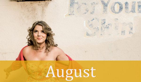 AUGUST TV Premiere Dates