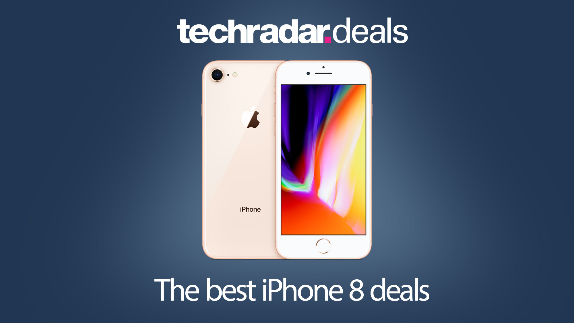 Iphone 8 Deals Get The Best Prices And Sales For February 2021 Techradar