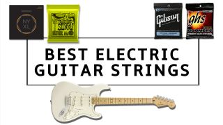 Best electric guitar strings: the best guitar strings for every budget