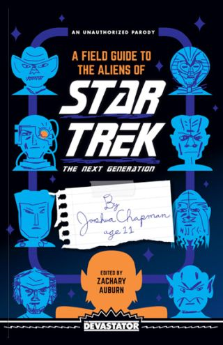 """A Field Guide to the Aliens of Star Trek: The Next Generation"" by Zachary Auburn"