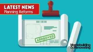 Planning reforms latest