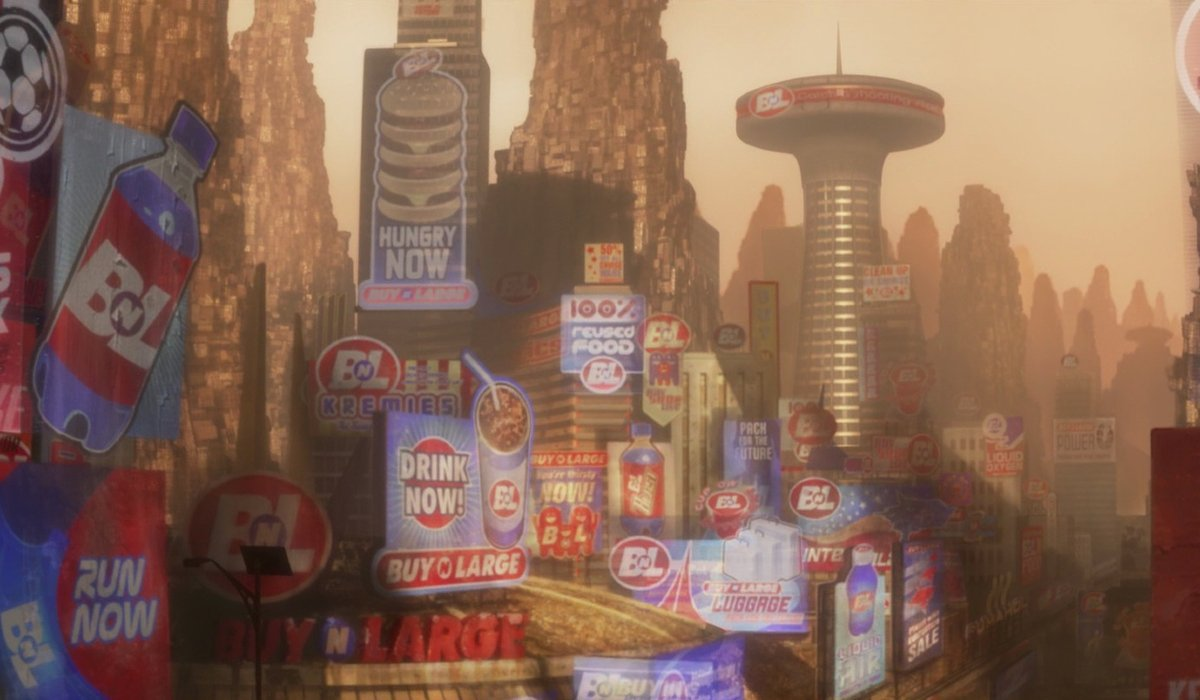 Wall-E a city plastered with Buy-n-Large products and ads