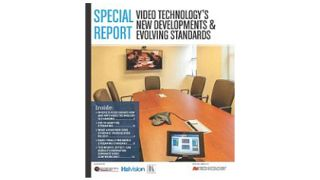 Special Report - Video Technology's New Developments & Evolving Standards
