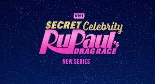 watch RuPaul's Secret Celebrity Drag Race online