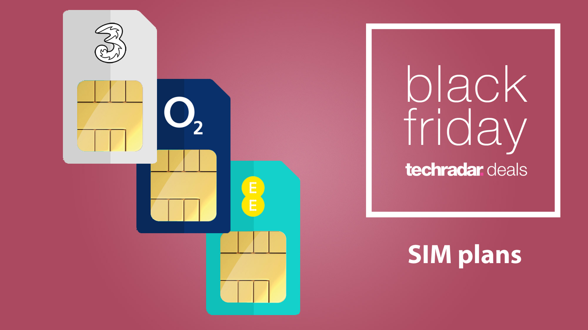 Black Friday Sim Only Deals The Best Prices From All Of The Top Networks Techradar