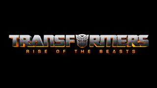Transformers 7: Rise of the Beasts