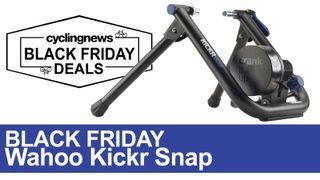 Black Friday Wahoo Kickr Snap Deal