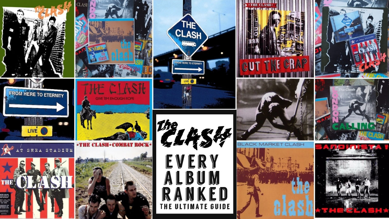 The Clash Albums Ranked From Worst To Best – The Ultimate