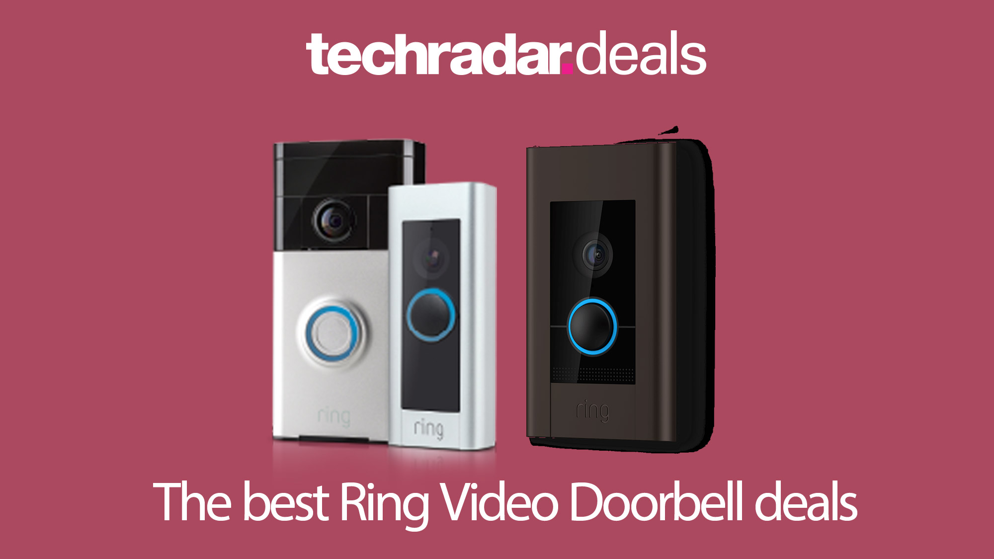 The Best Ring Video Doorbell Deals And Sales For Black Friday And Cyber Monday 2020 Techradar