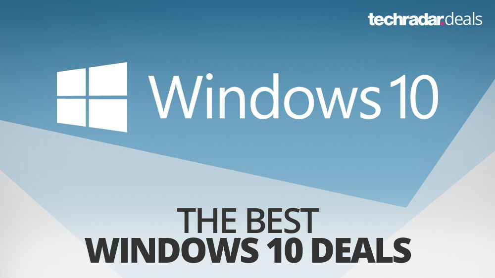 Buy Windows 10 The Cheapest Prices In March 2021 Techradar