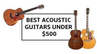 8 best acoustic guitars under $500 for 2021: our top picks, including acoustic-electric guitars