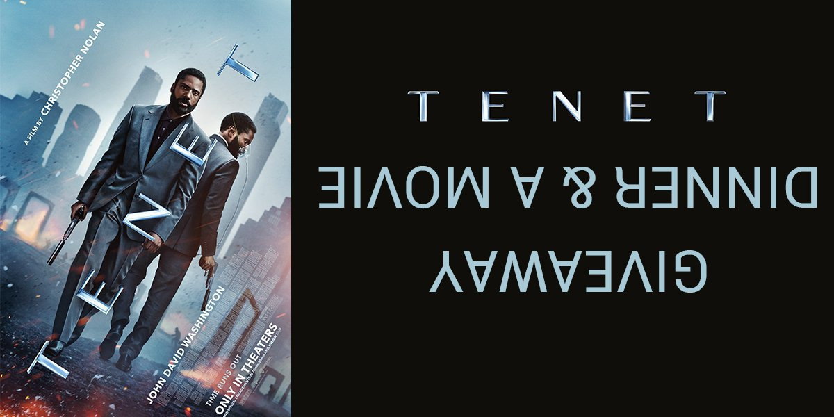 Enter For A Chance To Win CinemaBlend's Tenet Dinner And A Movie Giveaway