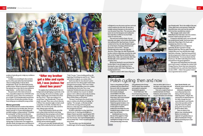 Cycle Sport went to interview Michal Kwiatkowski this Spring