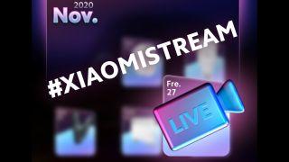 Xiaomi Livestream 27 nov 2020