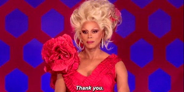 RuPaul saying thank you on RuPaul's Drag Race