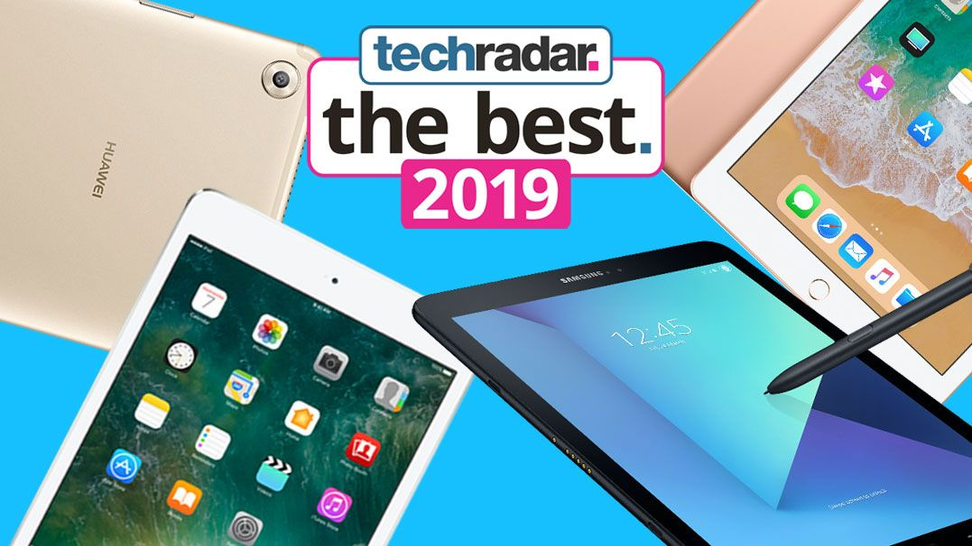 Best tablet 2019: the top tablets you can buy right now