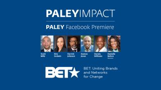 PaleyImpact: BET Uniting Brands and Networks for Change