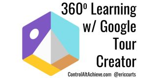 360 Degree Learning with Google Tour Creator