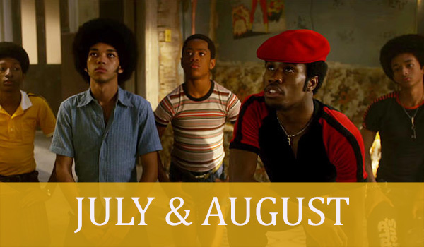 JULY August the get down
