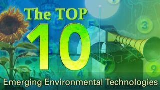Top 10 Emerging Environmental Technologies