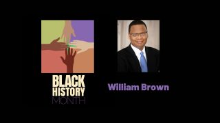 William Brown, Black History Month 2021