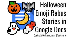 Create Halloween Rebus Stories with Emojis and Google Docs