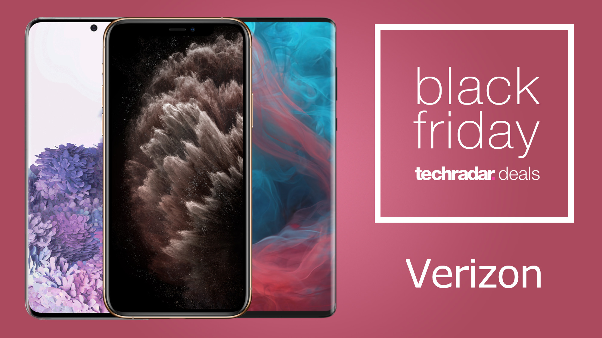 Verizon Black Friday 2020 Deals Now Live See The Top Offers Right Here Techradar