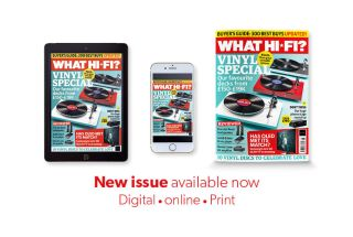 What Hi-Fi? May 2019 issue on sale