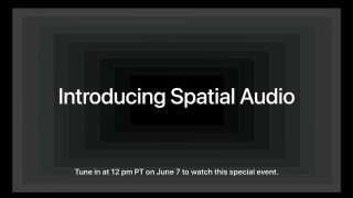 Apple is holding an Apple Music Spatial Audio event today as part of WWDC