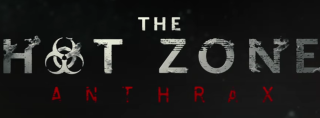 National Geographic's 'The Hot Zone: Anthrax'