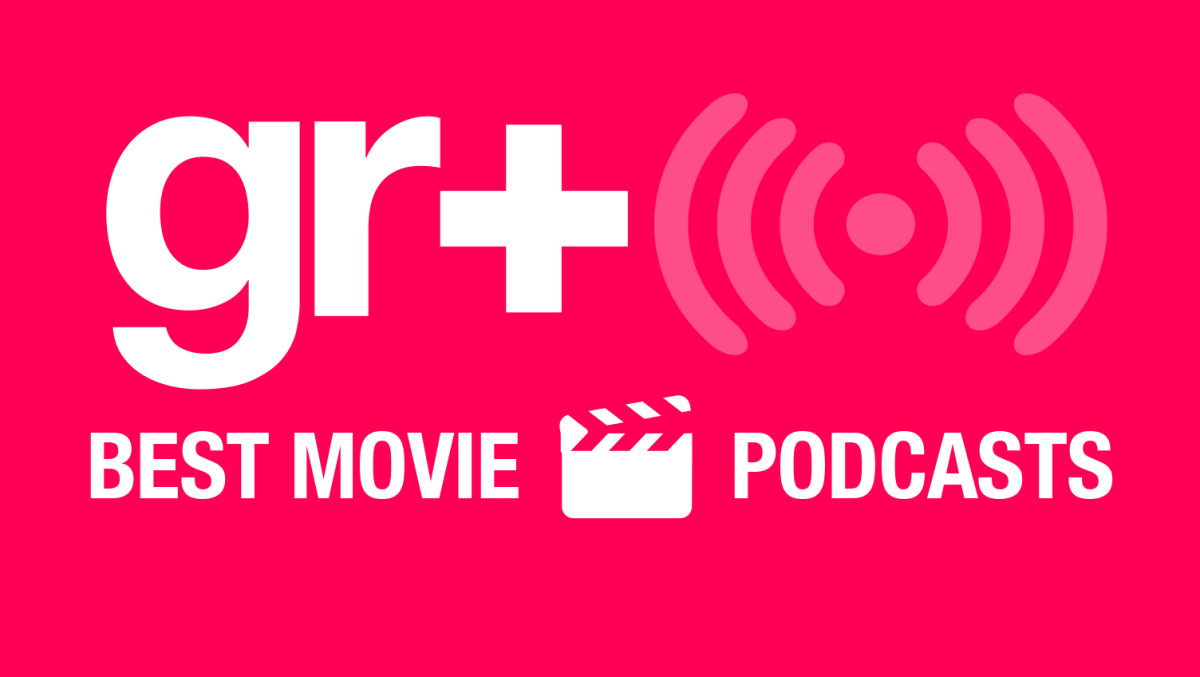 The best movie podcasts | GamesRadar+