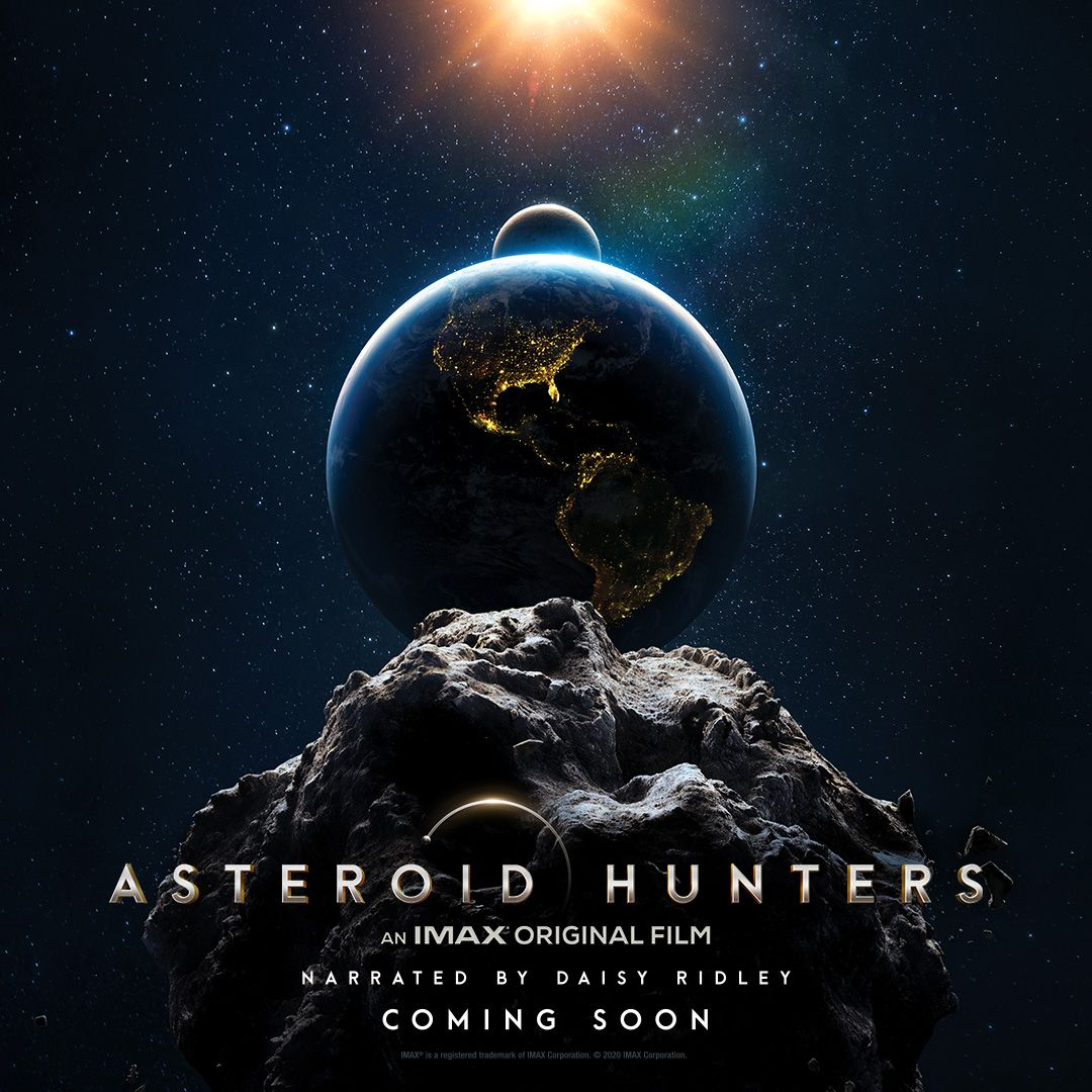'Asteroid Hunters,' inspired by an asteroid deflection mission, launches in IMAX today