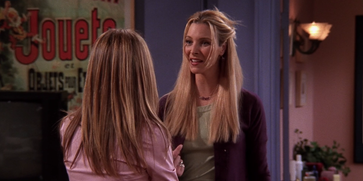 Friends Phoebe They don't know that we know they know we know