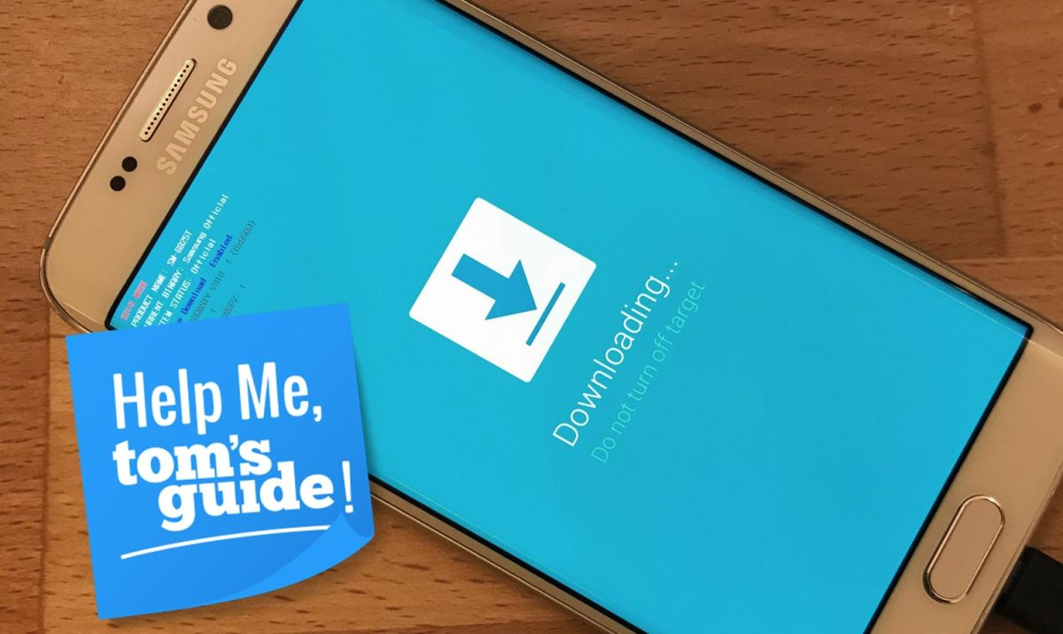 Help Me, Tom's Guide! How Do I Root My Samsung Galaxy S6? | Tom's Guide