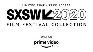 Virtual SXSW 2020 film festival is coming to Amazon Prime Video – and it's free