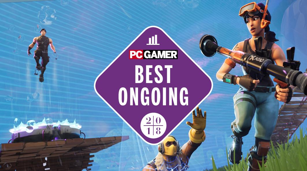 Best Ongoing Game 2018 Fortnite Pc Gamer