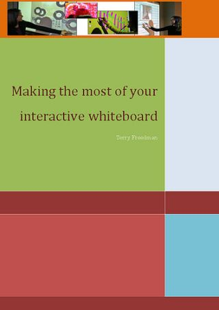 26 + Tips for getting the most from your interactive whiteboards