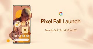 Pixel 6 launch event announcement for October 19 at 10 a.m. Pacific time with Pixel 6 and Material You design