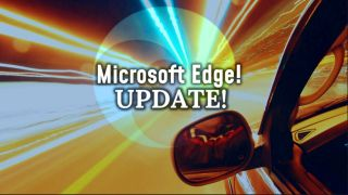 Microsoft Edge Updates