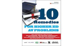 10 Remedies for Higher Ed AV Problems