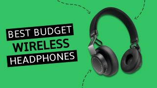 Best budget wireless headphones 2020: cheap wireless headphones to go wire-free
